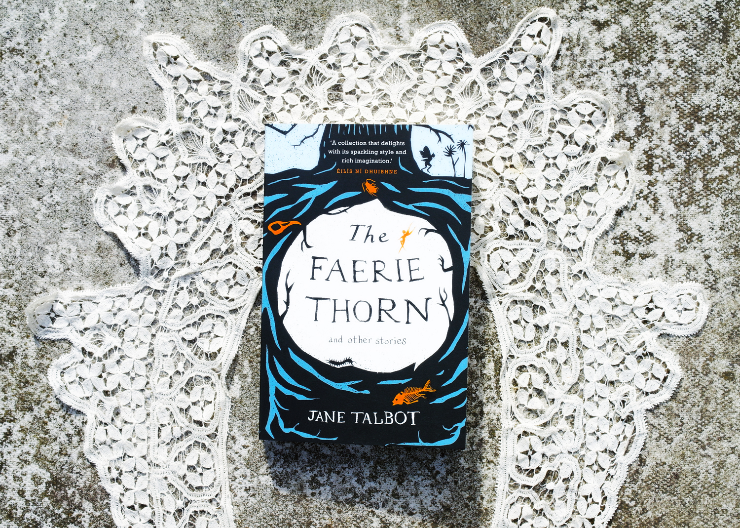 Book review of The Faerie Thorn by Jane Talbot. Modern fairy tale collection. Fairy tale retellings.