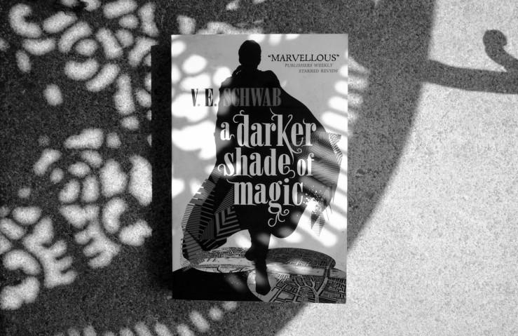 A darker shade of magic by V E Schwab. Book review.