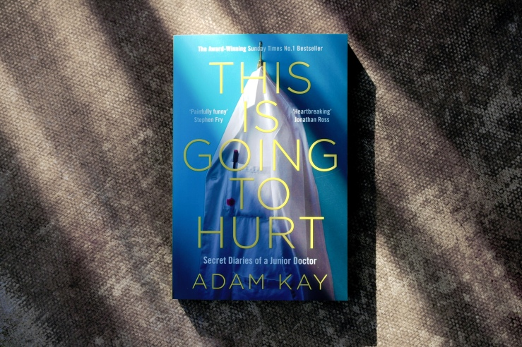 Book review of This Is Going To Hurt by Adam Kay.