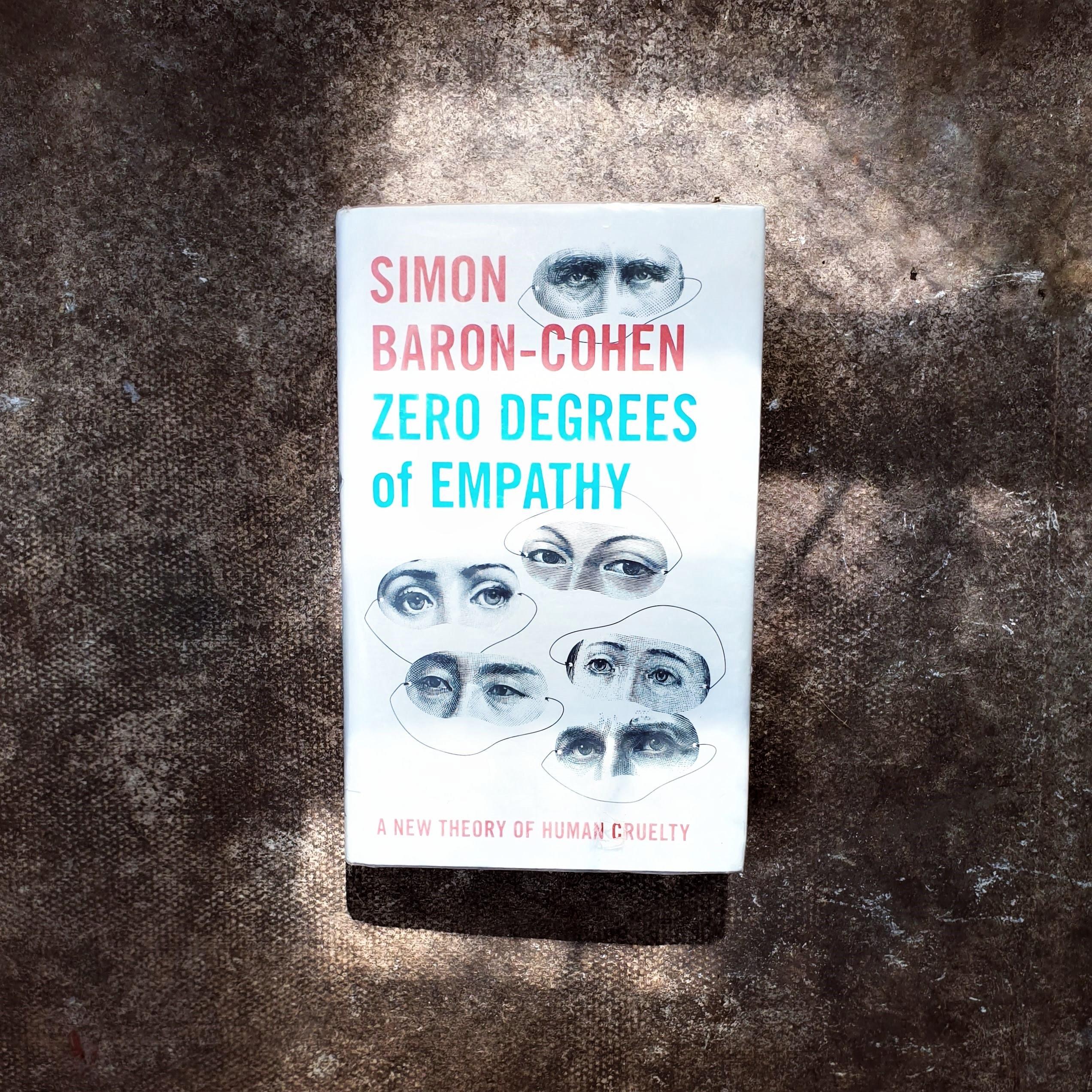 Zero Degrees of Empathy by Simon Baron-Cohen
