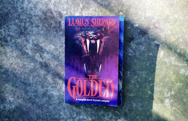 The Golden by Lucius Shepard. Book review. Vampire novel.