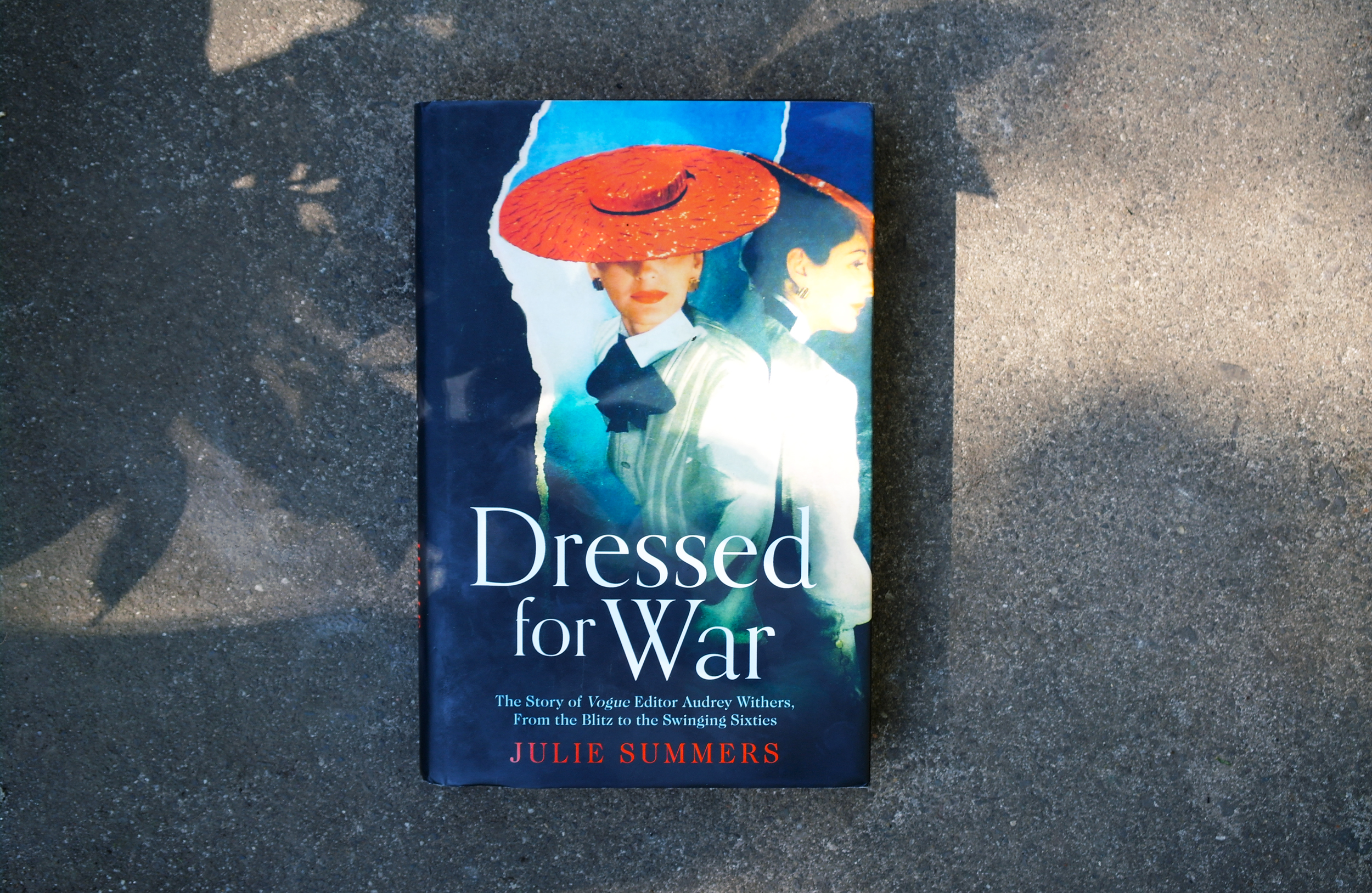Dressed For War by Julie Summers